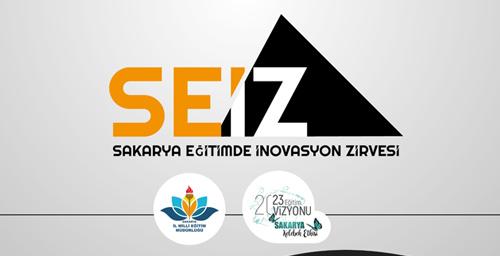 Sakarya Eğitimde İnovasyon Zirvesi (SEİZ) 23 Şubat 2020 Pazar günü yapılacak
