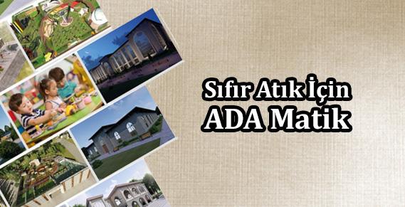 Ada Matik Projesi hibe bekliyor
