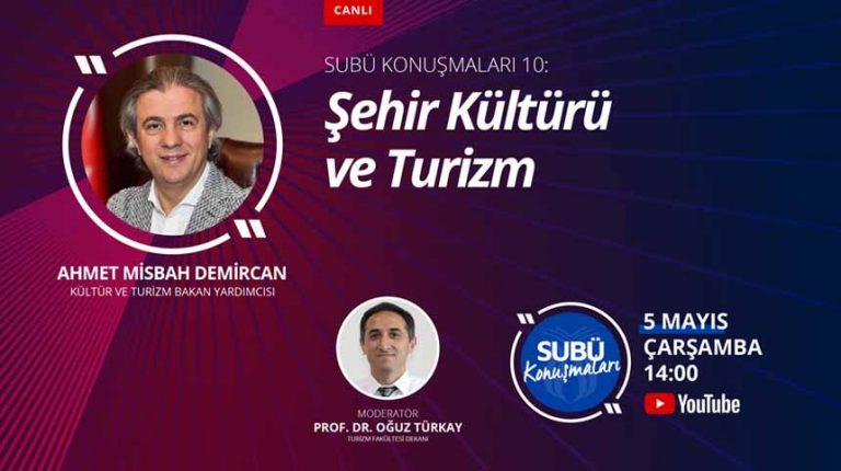 SUBÜ'de Şehir kültürü ve turizm ilişkisi konuşulacak
